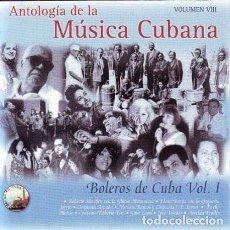CDs de Música: ANTOLOGIA DE LA MUSICA CUBANA VOL VII-CUBA TROPICAL -CD IMPORTADO. Lote 222817911