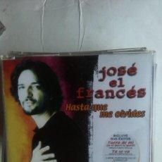 CDs de Música: JOSÉ EL FRANCÉS HASTA QUE ME OLVIDES CD SINGLE. Lote 222836018