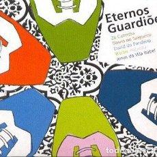 CDs de Música: ETERNOS GUARDIÕES - OFERTA 3X2 - NUEVO Y PRECINTADO. Lote 222836551
