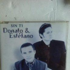 CDs de Música: DONATO & ESTEFANO SIN TI REMIXES CD SINGLE. Lote 222837482