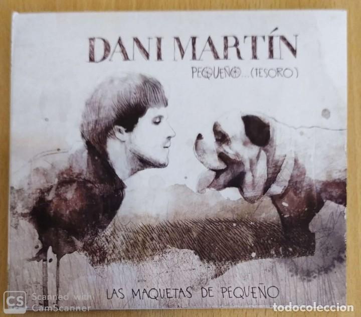 DANI MARTIN (PEQUEÑO TESORO - LAS MAQUETAS DE PEQUEÑO) CD 2010 (Música - CD's Pop)