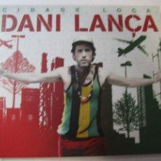 CDs de Música: CD DANI LANÇA CIDADE LOCA. Lote 223222498