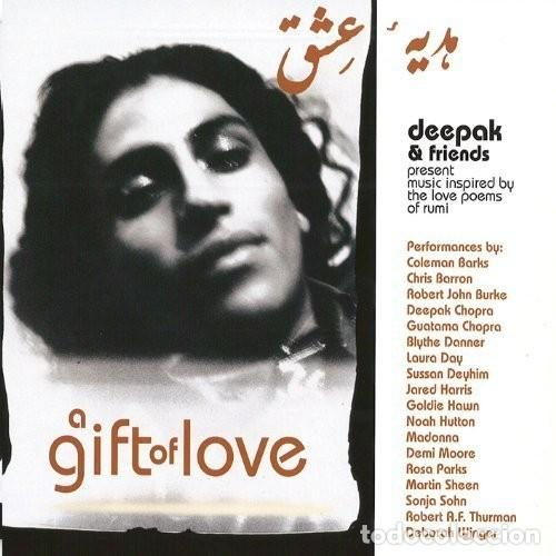 A GIFT OF LOVE: DEEPAK & FRIENDS PRESENT MUSIC INSPIRED BY THE LOVE POEMS OF RUMI 2 CDS 64 PAGINAS (Música - CD's New age)