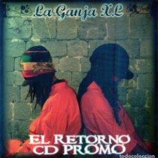 CDs de Música: LA GANJA X.L – EL RETORNO. Lote 223480201