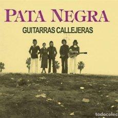 CDs de Música: PATA NEGRA. GUITARRAS VIAJERAS.. Lote 223563353