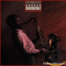 CDs de Música: GROVER WAHINGTON JR. ANTHOLOGY. Lote 223565225