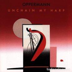 CDs de Música: OPPERMANN. UNCHAIN MY HERP. Lote 223566541