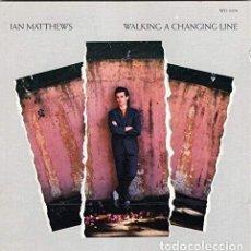 CDs de Música: IAN MATTHEWS WALKING A CHANGING LINE.. Lote 223566682