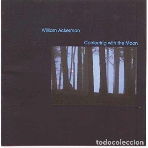 WILLIAM ACKERMAN. CONFERRING WITH THE MOON. (Música - CD's New age)