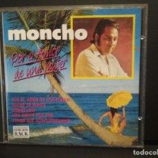 CDs de Música: MONCHO (POR AL AMOR DE UNA MUJER) CD 10 CANCIONES 1992 PEPETO. Lote 223756263