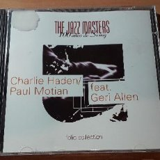 CDs de Música: 14-00184 - THE JAZZ MASTER, CHARLIE HADEN, PAUL MOTIAN. Lote 223935727