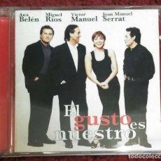 CDs de Música: EL GUSTO ES NUESTRO (ANA BELEN, VICTOR MANUEL, MIGUEL RIOS Y JOAN MANUEL SERRAT) CD 1996. Lote 224118886
