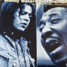 CDs de Música: MUDDYWATERS RORY GALLAGHER THE MUDDY WATERS LONDON SESSIONS. Lote 224134745