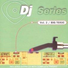 CDs de Música: DJ SERIES VOL. 2 - BIG TOXIC - 2 CDS. Lote 224168177