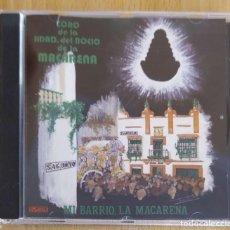 CDs de Música: CORO DE LA HDAD. DEL ROCIO DE LA MACARENA (MI BARRIO, LA MACARENA) CD 1993. Lote 224253636
