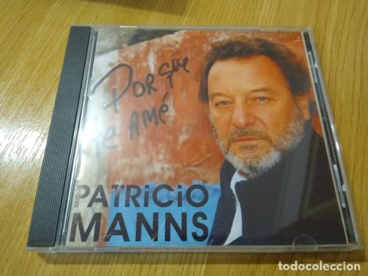 PATRICIO MANNS CD POR QUE TE AME CD IMPORTADO DESCATALOGADO (Música - CD's World Music)
