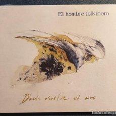CDs de Música: EL HOMBRE CELTÍBERO - DONDE VUELVE EL AIRE, FOLK CASTELLANO CELTA. Lote 224375485