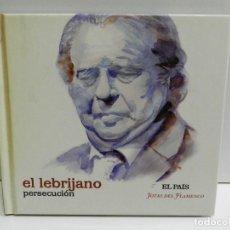 CDs de Música: DISCO CD. EL LEBRIJANO - PERSECUCIÓN. COMPACT DISC.. Lote 224638760