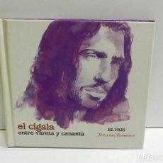 CDs de Música: DISCO CD. EL CIGALA - ENTRE VARETA Y CANASTA. COMPACT DISC.. Lote 224638857