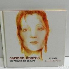 CDs de Música: DISCO CD. CARMEN LINARES - UN RAMITO DE LOCURA. COMPACT DISC.. Lote 224639152
