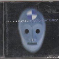 CDs de Música: ALLISON - SYMMETRY / CD ALBUM DE 1998 / MUY BUEN ESTADO RF-8408. Lote 224700445