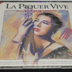 CDs de Música: CONCHITA PIQUER - LA PIQUER VIVE, 26 CANCIONES DE LEYENDA - DOBLE LP. DEL SELLO EMI 1991. Lote 224701532