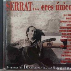 CDs de Música: SERRAT... ERES ÚNICO. JUAN PERRO, ANTONIO VEGA, SABINA, LOQUILLO, LOS ENEMIGOS... CD. Lote 224707276