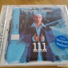 CDs de Música: TIZIANO FERRO CD 111 CIENTO ONCE IMPORTADOCON BONUS TRACK. Lote 224729122