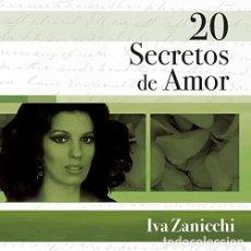 CDs de Música: IVA ZANICCHI CD 20 SECRETOS DE AMOR -CD IMPORTADO. Lote 224729655