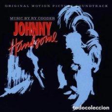 CDs de Música: JOHNNY HANDSOME / RY COODER CD BSO. Lote 288115123