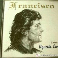 CDs de Música: FRANCISCO (CD 1995) CANTA A AGUSTIN LARA - GRANADA, SOLAMENTE UNA VEZ, MARIA BONITA, VALENCIA MIA. Lote 224977436