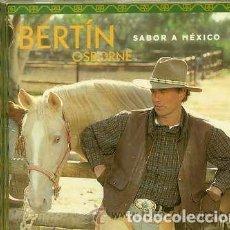 CDs de Música: BERTIN OSBORNE (CD 2000) SABOR A MEXICO - MEJICO. Lote 224978110