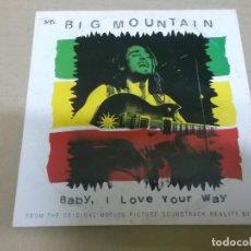 CDs de Música: BIG MOUNTAIN (CD-SINGLE) BABY I LOVE YOUR WAY (3 TRACKS) AÑO 1994 – BANDA SONORA REALITY BITES. Lote 225652486