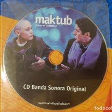 CDs de Música: BSO ORIGINAL MAKTUB. CINE ESPAÑOL Y LATINOAMERICANO. Lote 225806215
