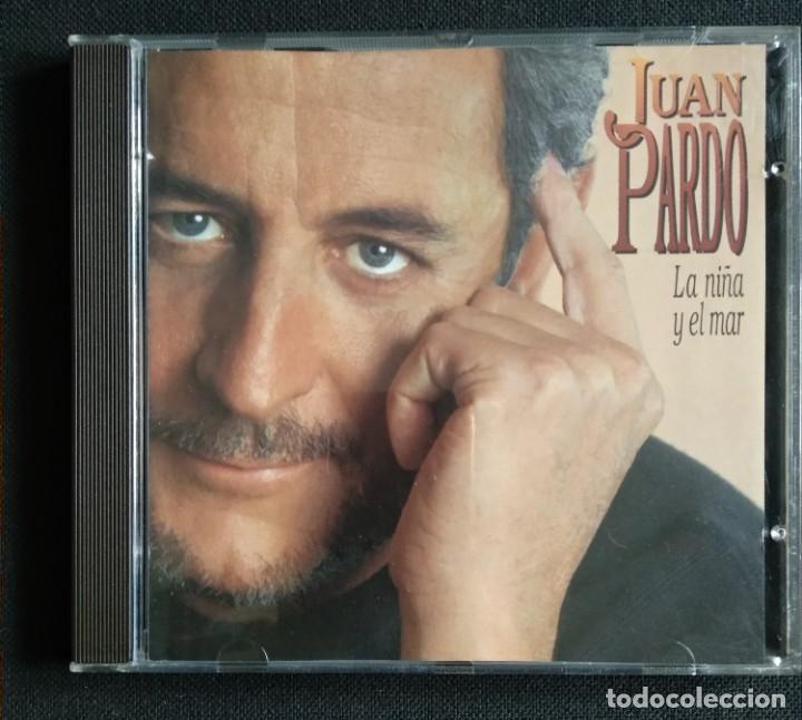 CD 1993 (NUEVO) - JUAN PARDO / LA NIÑA Y EL MAR (Música - CD's Melódica )