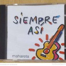 CDs de Música: SIEMPRE ASI (MAHARETA) CD 1994. Lote 244533735