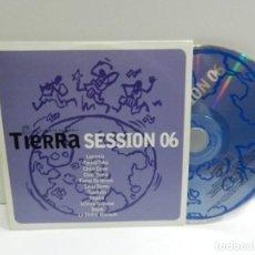 CDs de Música: DISCO CD. VARIOS – TIERRA SESSION 06. COMPACT DISC. PROMOCIONAL. Lote 226494700