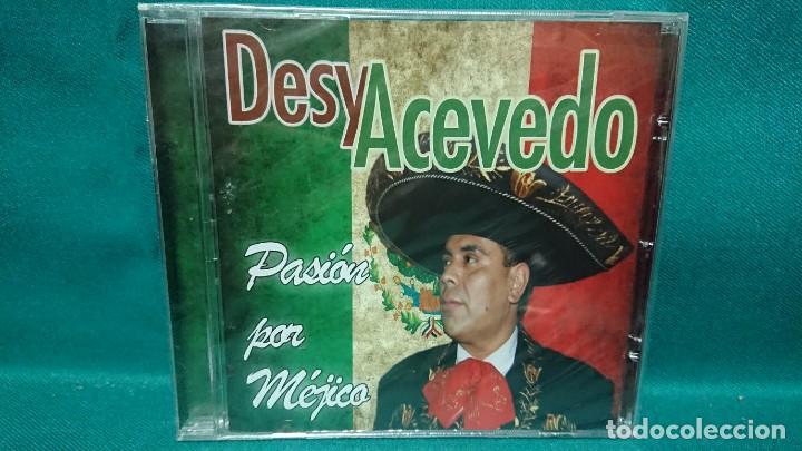 CD MÚSICA DESY ACEVEDO PASIÓN POR MEJICO MÉXICO - SIN ABRIR (Música - CD's Otros Estilos)