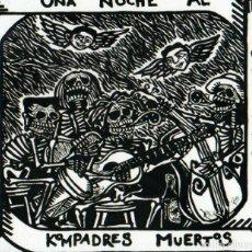 CDs de Música: KOMPADRES MUERTOS - DEL SUEÑO DE UNA NOCHE AL SUEÑO ETERNO. Lote 208295888