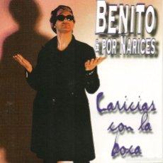 CDs de Música: BENITO & POR NARICES,CARICIAS CON LA BOCA Y 10 TEMAS MAS DEL 98. Lote 227078960