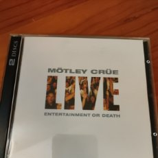 CDs de Música: 2CDS MOTLEY CRUE. LIVE ENTERTAINMENT OR DEATH. MOTLEY CRÜE. Lote 227100165