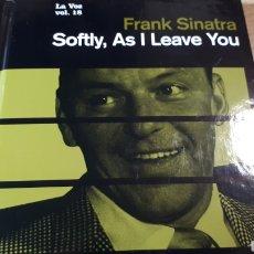 CDs de Música: FRANK SINATRA SOFTLY, AS I LEAVE YOU MI VOZ CD COLECCION EL PAIS. Lote 227452540