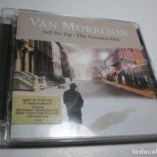 CDs de Música: CD (2 DISCOS) VAN MORRISON. STILL ON TOP - THE GREATEST HITS BMG 2007 UK 19 TEMAS (SEMINUEVO). Lote 227773285