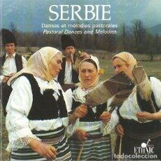 CDs de Música: SERBIE - DANSES ET MÉLODIES PASTORALES / PASTORAL DANCES AND MELODIES - CD. Lote 228311010