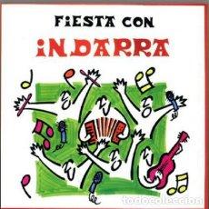 CDs de Música: FIESTA CON INDARRA - CD. Lote 228311290