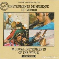 CDs de Música: INSTRUMENTS DE MUSIQUE DU MONDE = MUSICAL INSTRUMENTS OF THE WORLD - CD. Lote 228436715