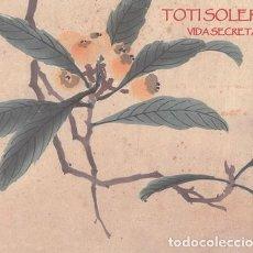 CDs de Música: TOTI SOLER – VIDA SECRETA- CD 2005 NUEVO. Lote 228461020