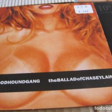 CDs de Música: THE BLOODHOUNDGANG-THE BALLAD OF CHASEY LAIN + THE DAD TOUCH CD SINGLE. Lote 228524065