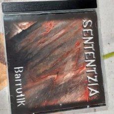 CDs de Música: SENTENTZIA BARRUTIK. Lote 228662730