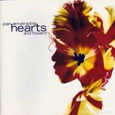 CDs de Música: JOAN ARMATRADING - HEARTS AND FLOWERS. Lote 229101580